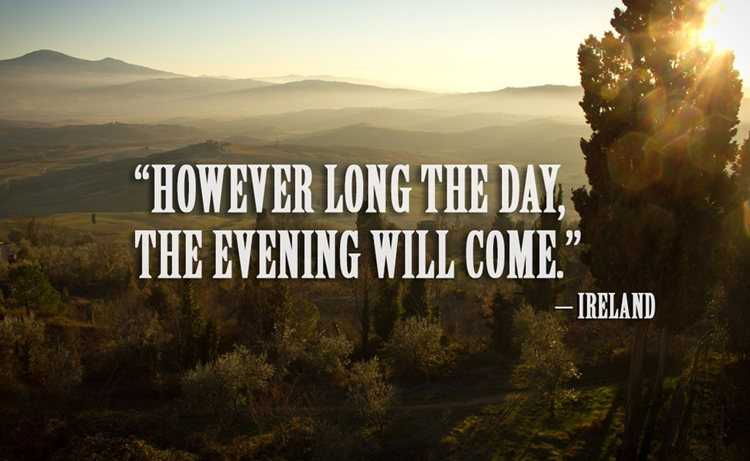 21 Beautiful And Inspirational Proverbs From Around The World - Evening - Ireland