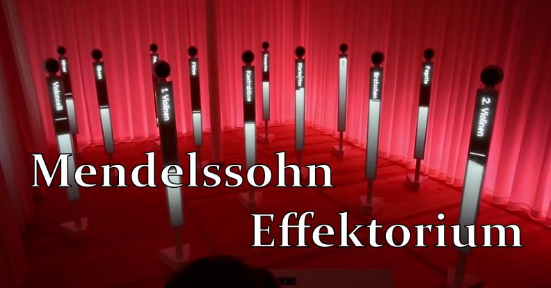 Mendelssohn Effektorium – Virtual Orchestra for Mendelssohn